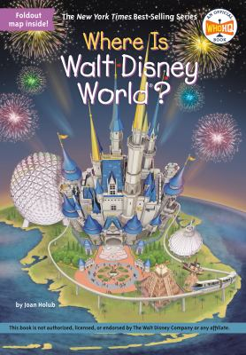 Cover image for Where is Walt Disney World?