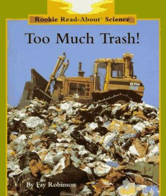 Cover image for Too much trash!