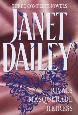 Cover image for Three complete novels : Masquerade, Rivals, Heiress