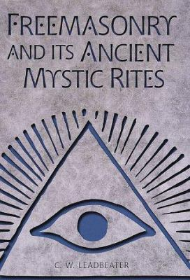 Cover image for Freemasonry and its ancient mystic rites