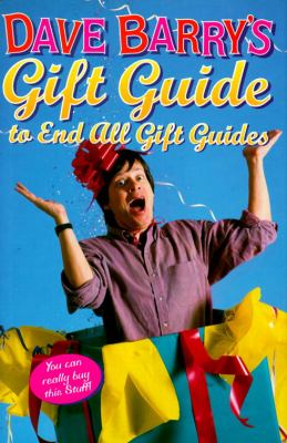 Cover image for Dave Barry's gift guide to end all gift guides