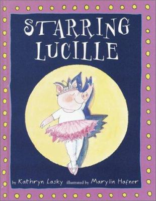 Cover image for Starring Lucille