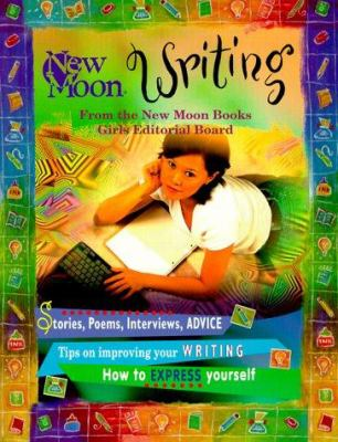 Cover image for New moon, writing : how to express yourself with passion and practice