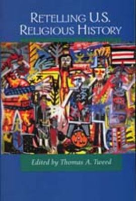 Cover image for Retelling U.S. religious history