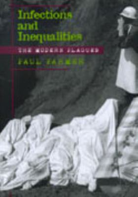 Cover image for Infections and inequalities : the modern plagues