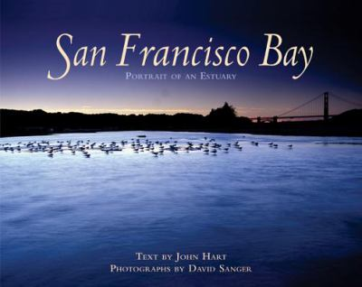 Cover image for San Francisco Bay : portrait of an estuary