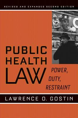 Cover image for Public health law : power, duty, restraint