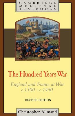 Cover image for The hundred years war : England and France at war, c. 1300-c. 1450
