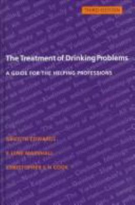 Cover image for The treatment of drinking problems : a guide for the helping professions