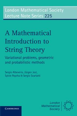 Cover image for A mathematical introduction to string theory : variational problems, geometric and probabilistic methods