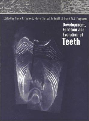 Cover image for Development, function, and evolution of teeth