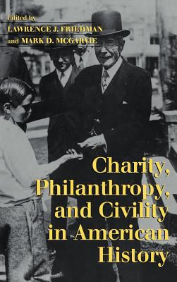 Cover image for Charity, philanthropy, and civility in American history