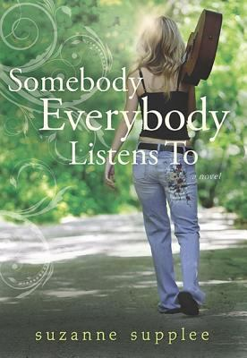 Cover image for Somebody everybody listens to