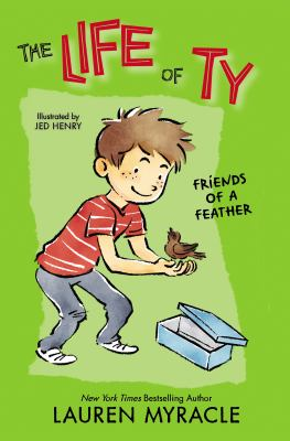 Cover image for The life of Ty : friends of a feather