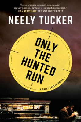 Cover image for Only the hunted run