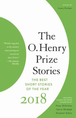 Cover image for The O. Henry Prize Stories 2018