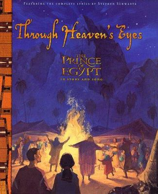 Cover image for Through heaven's eyes : the Prince of Egypt in story and song