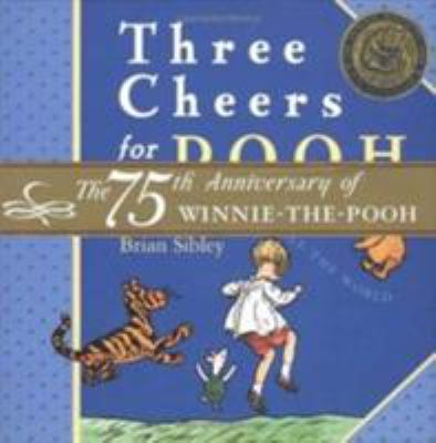 Cover image for Three cheers for Pooh : the best bear in all the world