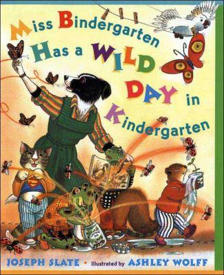 Cover image for Miss Bindergarten has a wild day in kindergarten
