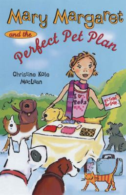 Cover image for Mary Margaret and the perfect pet plan