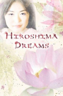 Cover image for Hiroshima dreams