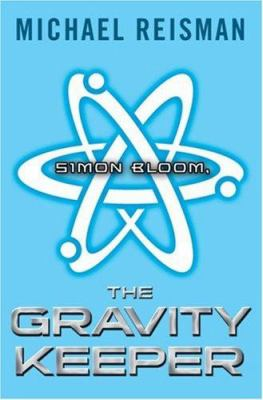 Cover image for Simon Bloom, the gravity keeper