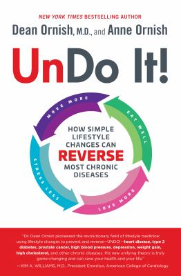 Cover image for Undo it! : how simple lifestyle changes can reverse most chronic diseases