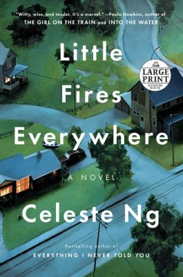 Cover image for Little fires everywhere : a novel