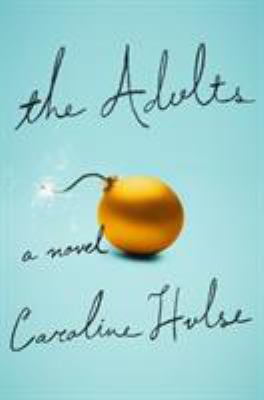 Cover image for The adults : a novel