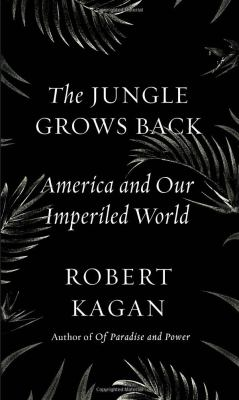 Cover image for The jungle grows back : America and our imperiled world