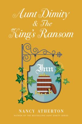 Cover image for Aunt Dimity and the king's ransom