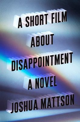 Cover image for A short film about disappointment