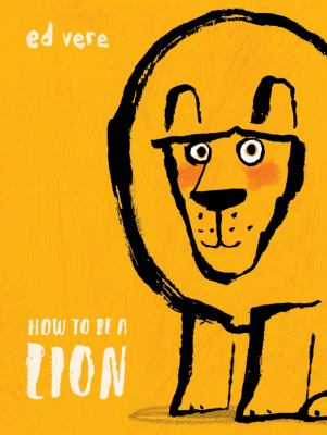 Cover image for How to be a lion