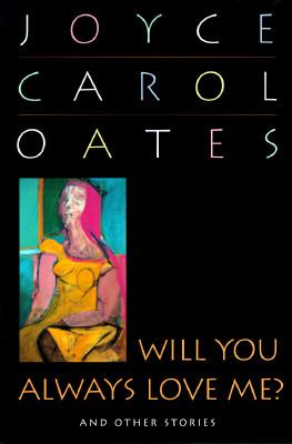 Cover image for Will you always love me? : and other stories
