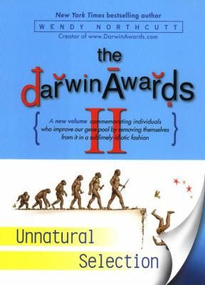 Cover image for The Darwin awards II : unnatural selection