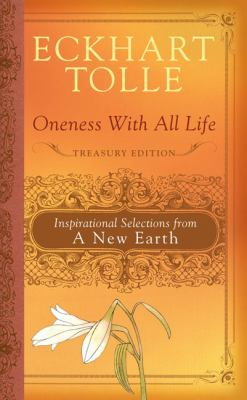 Cover image for Oneness with all life : inspirational selections from A new earth