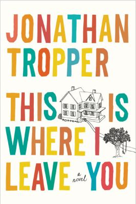 Cover image for This is where I leave you