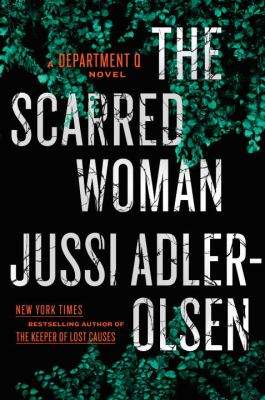 Cover image for The scarred woman : a Department Q novel