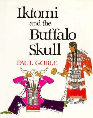 Cover image for Iktomi and the buffalo skull : a Plains Indian story
