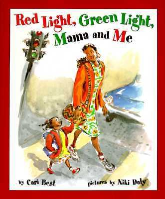 Cover image for Red light, green light, mama and me