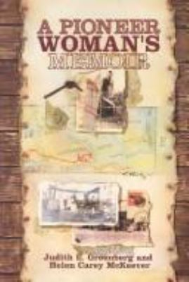 Cover image for A pioneer woman's memoir : based on the journal of Arabella Clemens Fulton