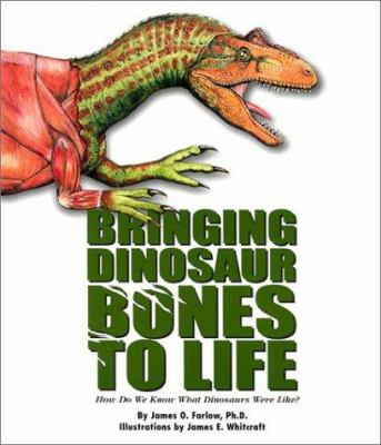 Cover image for Bringing dinosaur bones to life : how do we know what dinosaurs were like?