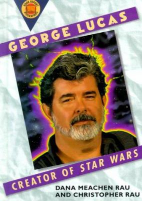 Cover image for George Lucas : creator of Star wars