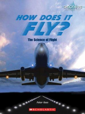 Cover image for How does it fly? : the science of flight