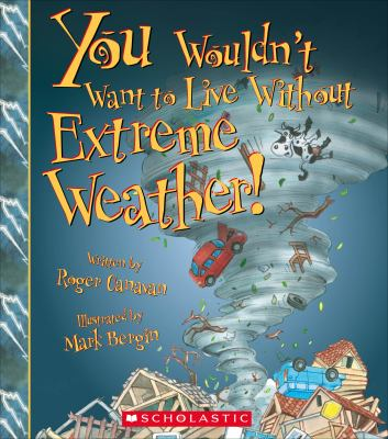 Cover image for You wouldn't want to live without extreme weather!