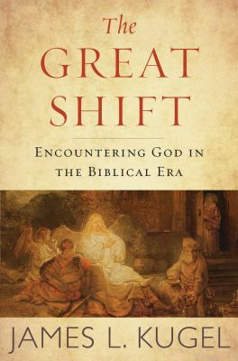 Cover image for The great shift : encountering God in biblical times