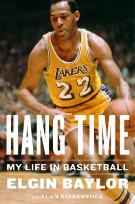 Cover image for Hang time : my life in basketball