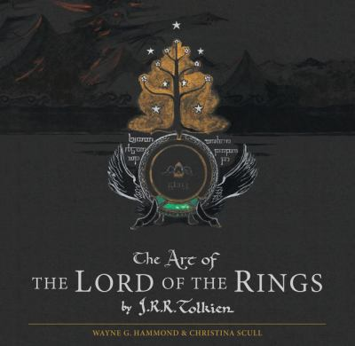 Cover image for The art of The Lord of the Rings by J.R.R. Tolkien
