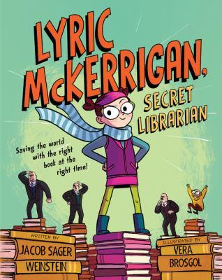 Cover image for Lyric McKerrigan, secret librarian