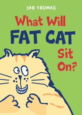 Cover image for What will Fat Cat sit on?